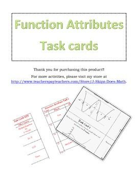 This activity covers 11 different function families and many different attributes of these functions.  Task cards with and without QR codes have been included as well as student recording documents and an answer key.Function families covered:Linear, Quadratic, Cubic, Square Root, Cube Root, Exponential, Sine, Cosine, Tangent, Inverse Variation (Rational), and Absolute Value.Function attributes covered: Domain, Range, X-intercepts, Y-intercepts, Point & Line Symmetry, Intervals where the f...