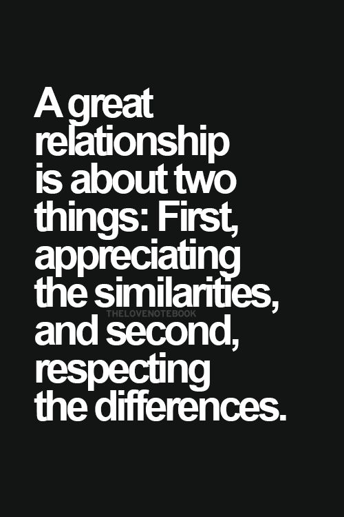 Quotes About Love Life Relationships: A Great Relationship Is About Two Things: First
