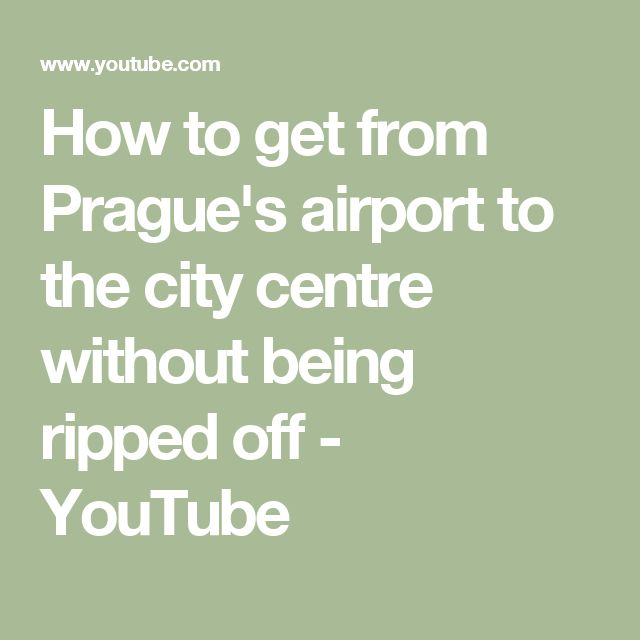 How to get from Prague's airport to the city centre without being ripped off - YouTube