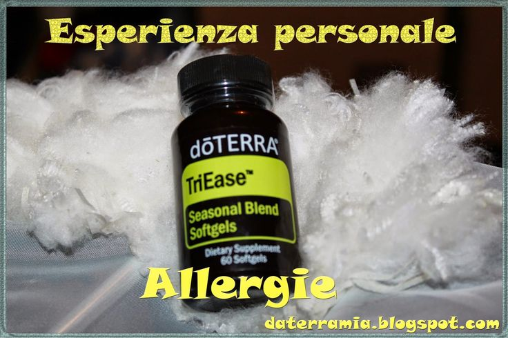 Allergie- rimedio naturale.  Esperienza personale. #doTERRA #triease # olio essenziale