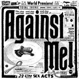 Against Me! - 23 Live Sex Acts review  #againstme #punk #punkrock #transgender #review #alternative #dailydiscord