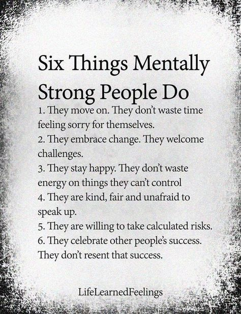 Six Things Mentally Strong People Do