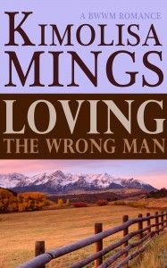 Loving The Wrong Man | A BWWM Western Romance