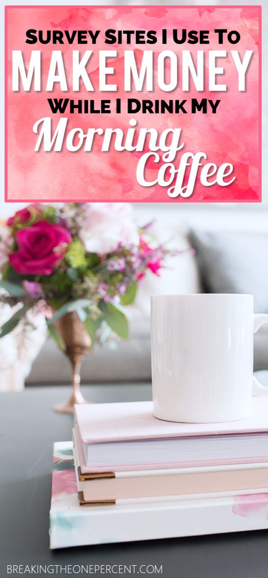 What better way to make extra money than by taking easy surveys on your phone while sipping on your morning coffee? Surveys are a great way to make money from home and make money online!