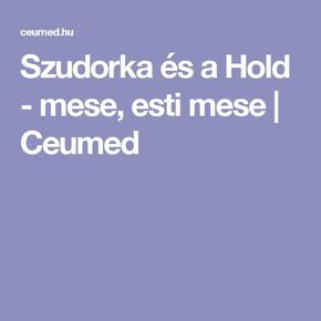 Szudorka és a Hold - mese, esti mese | Ceumed