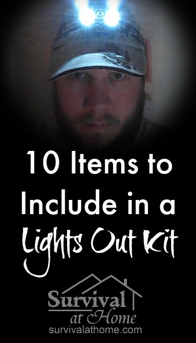 10 Items to Include in a Lights Out Kit » When the power goes out and you're in the dark, what is the first thing you reach for? A good lights out kit has all the essentials you'll need!  » #Emergency, #LightsOutKit, #Preparedness