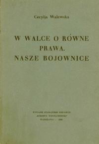 """Cecylia Walewska: """"W walce o równe prawa. Nasze bojownice"""". Warszawa, 1930."""