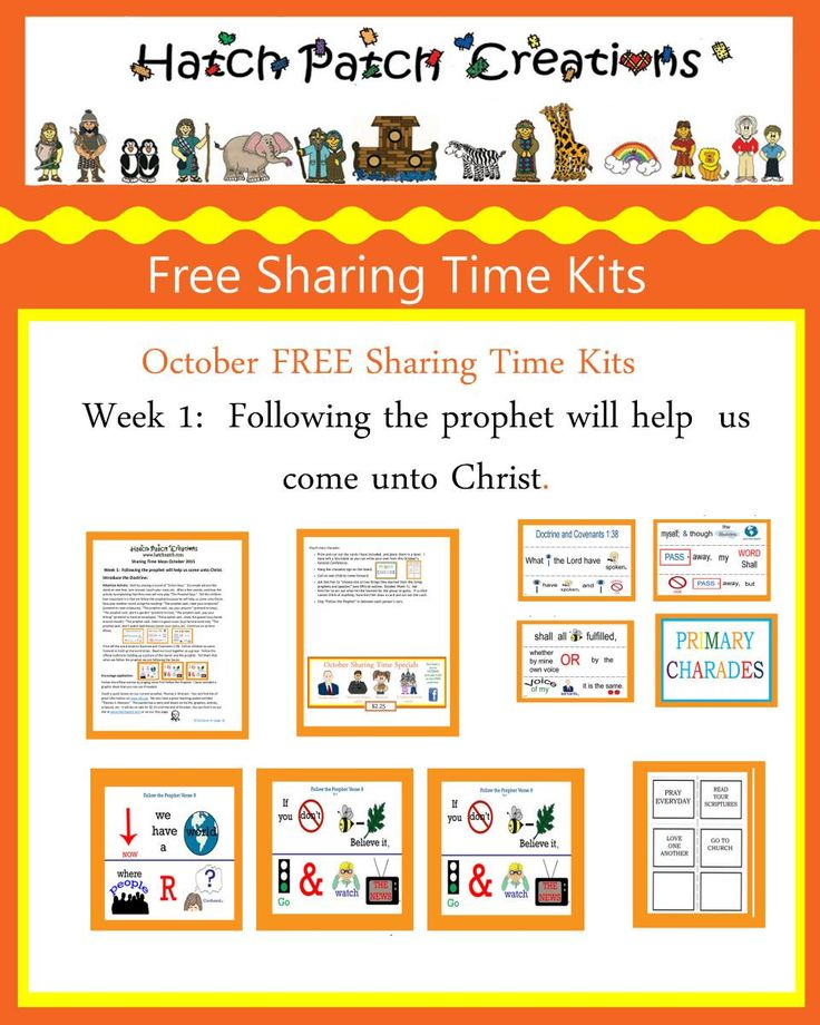 October 2015 Week 1:  Following the prophet will help us come unto Christ.   FREE Sharing Time KIT.