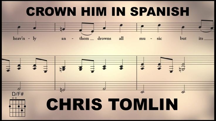 Crown Him (Majesty) - Chris Tomlin - Spanish Christian Music