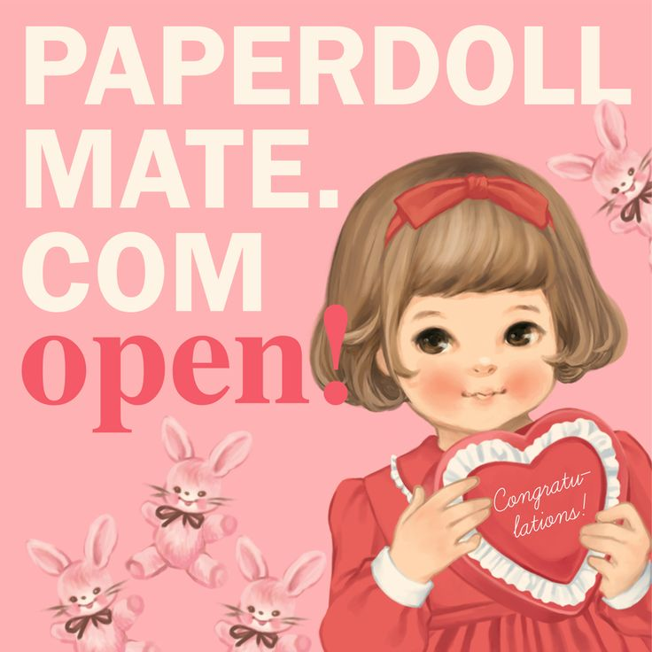 www.paperdollmate.com   Paper doll mate homepage is open! Visit our homepage to find out more stories about our paper doll mates!