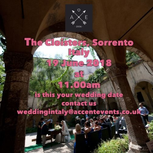 Getting Married in Italy in 2018? Accent Events three dates for 2018 for the Cloisters, Sorrento. If you would like a confirmed wedding date for next year to help you with your venue search please contact us at weddinginItaly@ac...