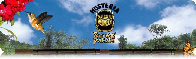 Hosteria Sumak Pakari Tulipe Ecuador | Hosteria Sumak Pakari en el Bosque Nublado | Reservaciones Hosteria Sumak Pakari