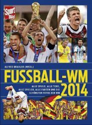 SportBild Fußball-WM 2014 - Alfred Draxler