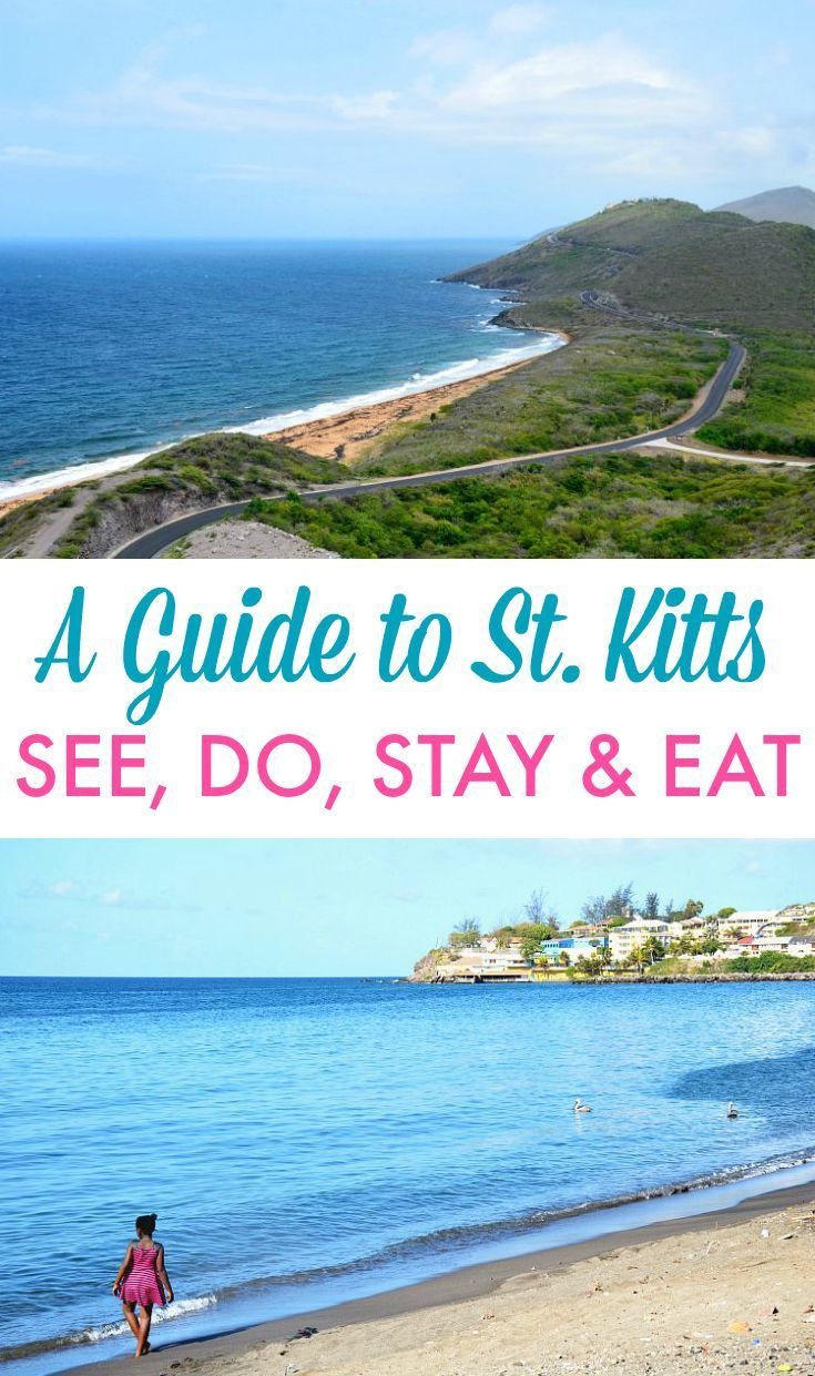 Guide to St. Kitts - What/Where to see, do, stay & eat on the Caribbean island