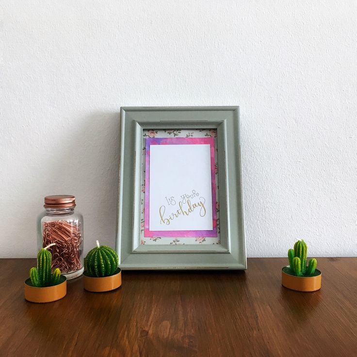 Gold foiled brush lettered Birthday print in distressed green frame.