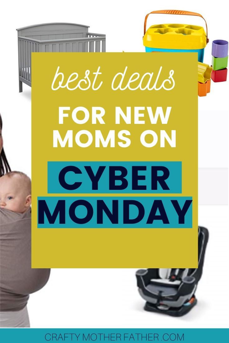 The Best Cyber Monday Deals For New Moms 2020 Best Cyber Monday Best Cyber Monday Deals New Moms