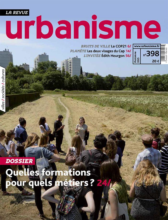 """Revue Urbanisme n° 398 avec un supplément : """"vers des campus durables. Cinq chantiers en cours""""."""