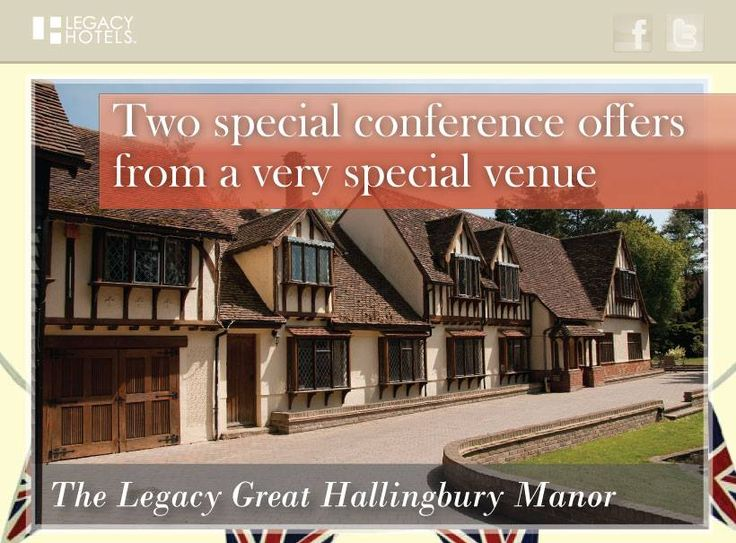The Legacy Great Hallingbury Manor has two very special conference offers, follow the link below to find out more! Call our Events team on 08444 119 068 to make your booking. http://www.legacy-hotels.org.uk/3942-ghmconf/ghm-conference.html