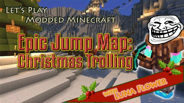 Let's Play Modded Minecraft, Epic Jump Map Christmas Trolling Pt 2