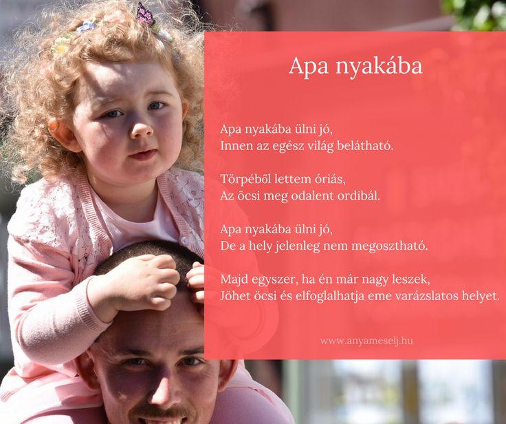 Ma egy olyan verset hoztam nektek, ami számomra az egyik legkedvesebb! :) Hogy miért? ✍ Mert az én Picurim írta. ❓Kinek szeret a gyerkőce Apa nyakában utazni?