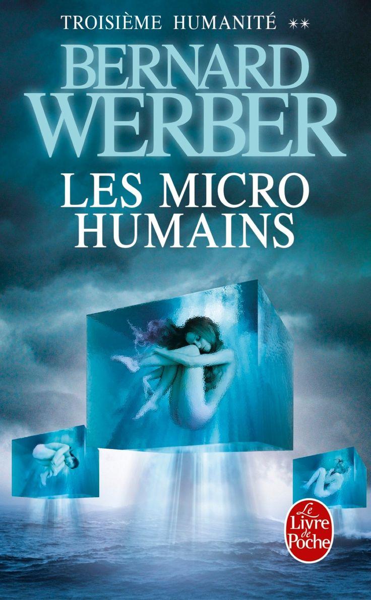 Les Micro-humains - Bernard Werber