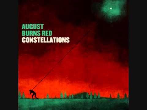 AUGUST BURNS RED - CONSTELLATIONS 2009 | Full album