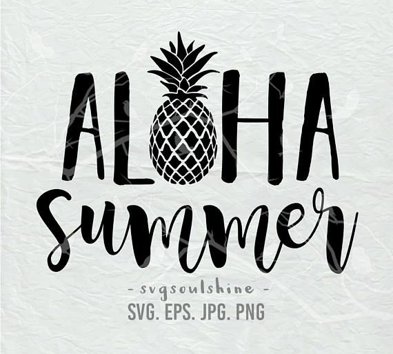 Aloha Summer SVG File Summer Pineapple Silhouette Cut File Cricut Clipart Print Template Vinyl wall decor sticker shirt design svg from SVGSoulShine on Etsy Studio