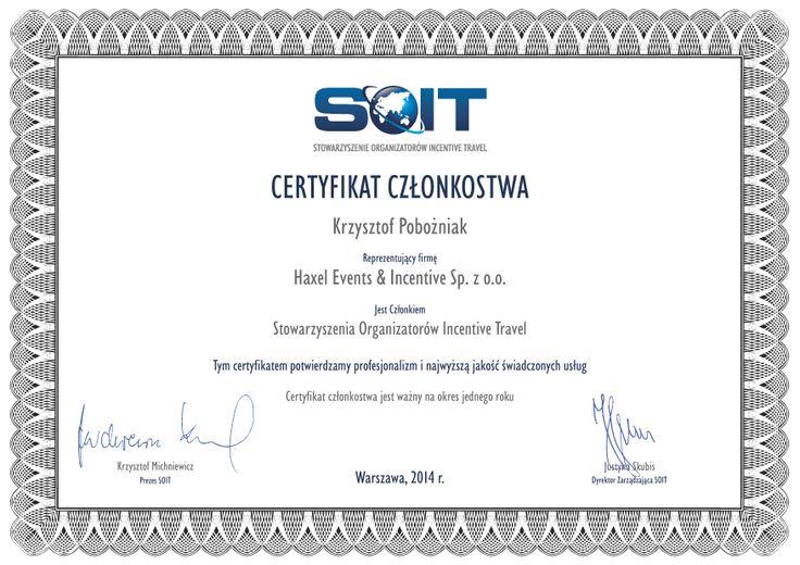 Przedstawiamy nasz certyfikat członkowski Stowarzyszenia Organizatorów Incentive Travel na rok 2014. SOIT to organizacja zrzeszająca profesjonalistów, obecnie jest to 18 największych firm incentive istniejących na polskim rynku. W Zarządzie SOIT nasz Prezes Krzysztof Pobożniak pełni funkcję Vice Prezesa ds. Edukacji.