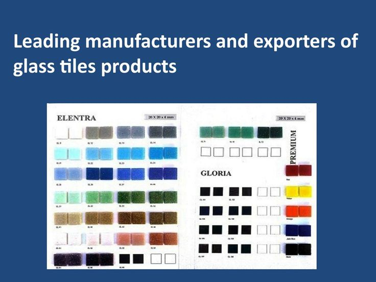 Leading manufacturers and exporters of glass tiles products