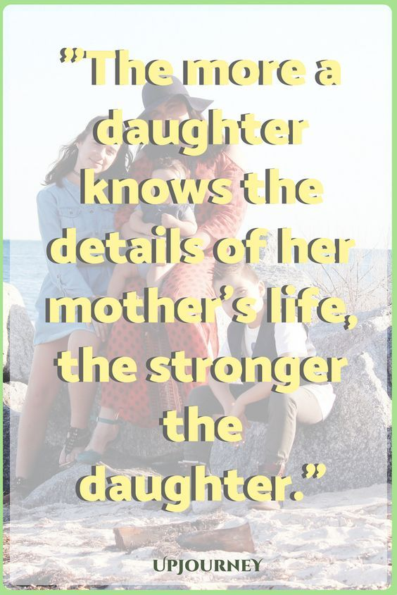 Mothers Are A Source Of Strength Mother Daughter Quotes Mother Daughter Momcanvas Mother Daughter Quotes Inspirational Mother Daughter Quotes Daughter Quotes