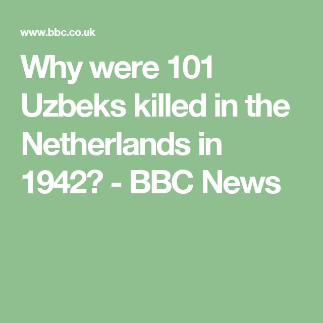 Why were 101 Uzbeks killed in the Netherlands in 1942? - BBC News
