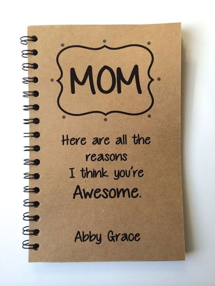 beige ring bound notebook, decorated with black marker, reasons for mom being awesome, diy mother's day presents