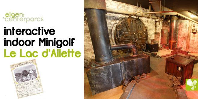 Interactive Indoor Minigolf | Le Lac d'Ailette
