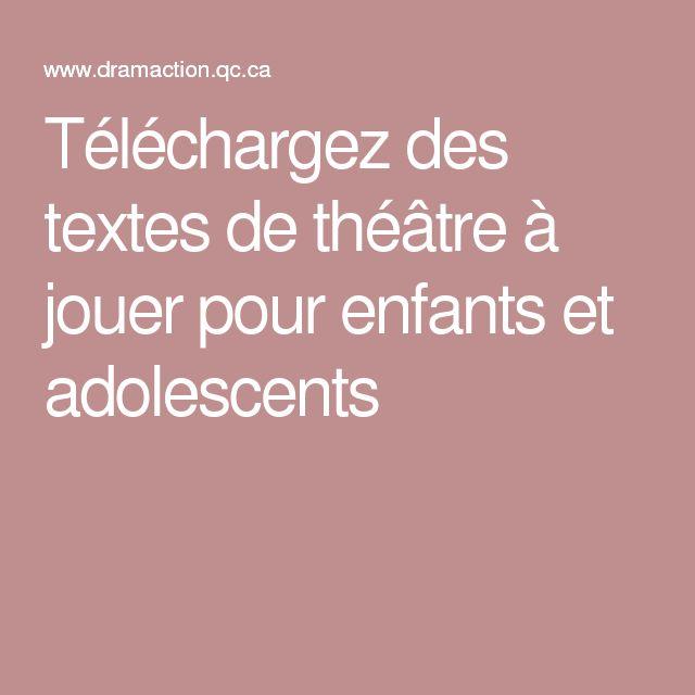 Téléchargez des textes de théâtre à jouer pour enfants et adolescents