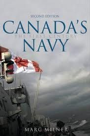 Canada's Navy : the First Century, by Marc Milner.