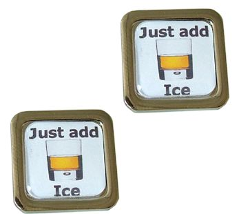 Whisky Cufflinks - Just Add Ice - Mines a fine Malt with just a single ice cube - perfect
