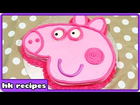 Peppa Pig Birthday Cake | DIY Quick and Easy Recipes : Fun Food for Kids | Cooking for Children - YouTube
