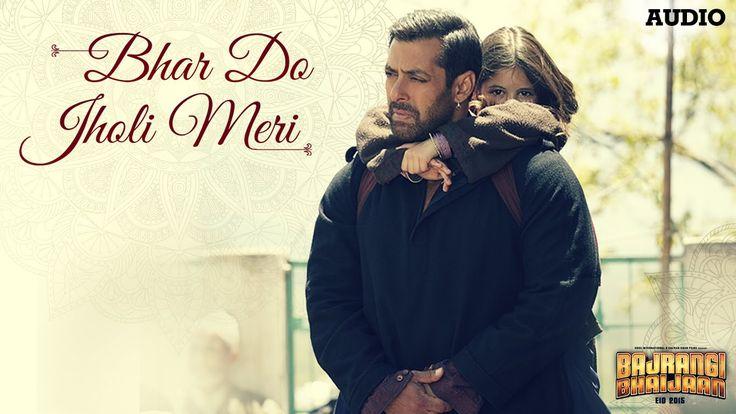 'Bhar Do Jholi Meri' Full AUDIO Song - Adnan Sami   Bajrangi Bhaijaan   ...