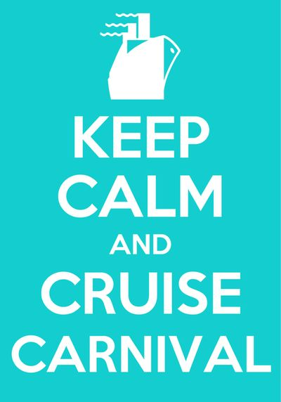 Keep Calm and Cruise Carnival  #cool