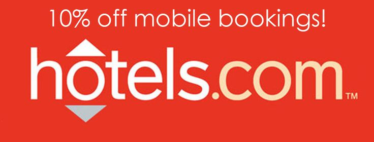 10% off mobile bookings with hotels.com!
