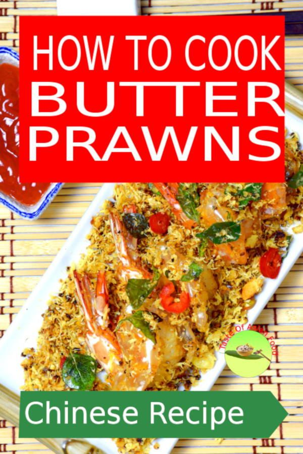 Malaysian Chinese Style Butter Prawns A Recipe Fit For Any Banquets These Fried Prawns Can Taken A Asian Recipes Asian Fusion Recipes Authentic Asian Recipes