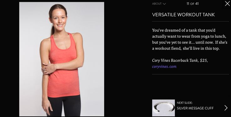 """""""You've dreamed of a tank that you'd actually want to wear from yoga to lunch, but you've yet to see it… until now. If she's a workout fiend, she'll live in this top.""""  Read more: http://www.bustle.com/articles/8809-41-covetable-fashion-and-beauty-gifts-under-500/11"""