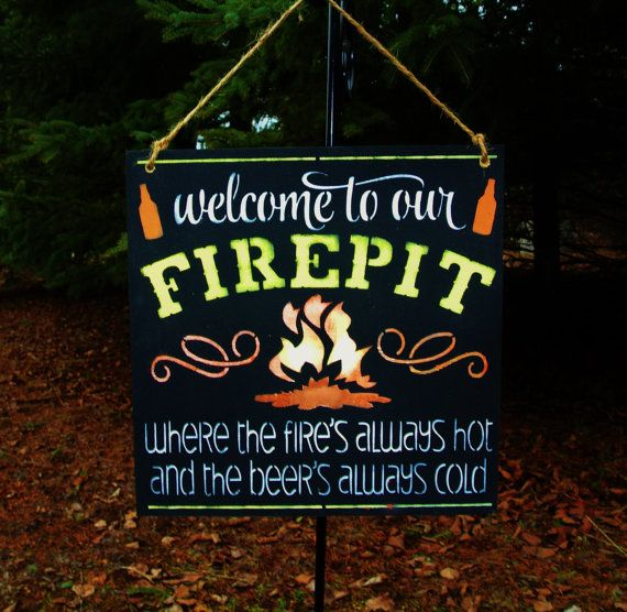 Welcome to our FIREPIT where the fire's always hot and the beer's always cold, fireput sign, gift, country, outdoor sign, backyard decor on Etsy, $20.00