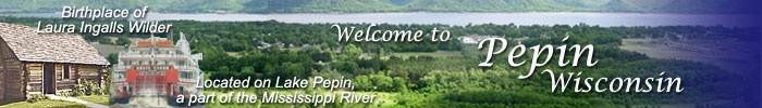 Pepin, WI, home of Laura Ingalls Wilder