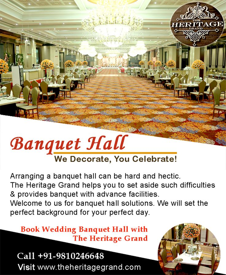 Banquet Hall  We Decorate, You Celebrate!  Arranging a banquet hall can be hard and hectic.  The Heritage Grand helps you to set aside such difficulties and provides banquet with advance facilities.  Welcome to us for banquet hall solutions. We will set the perfect background for your perfect day.  Book Wedding Banquet Hall with The Heritage Grand  Visit http://www.theheritagegrand.com/ & Call at +91-9810246648 to book best banquet hall in west delhi.