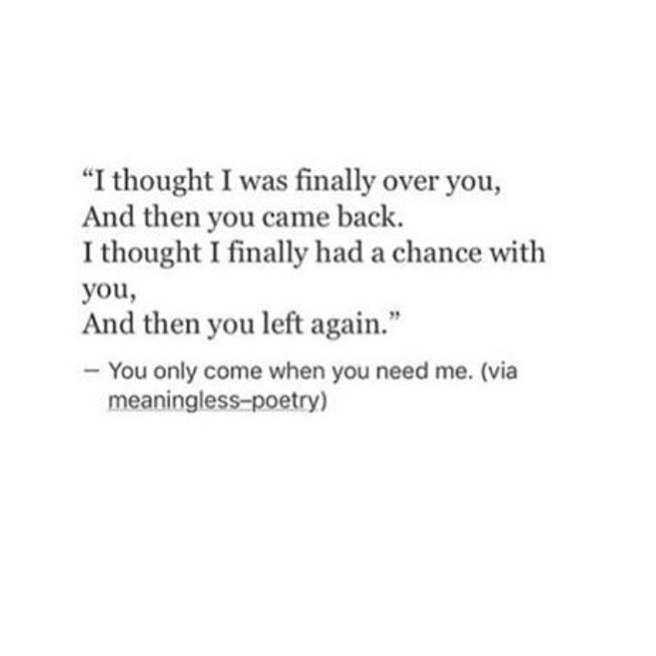 Then You Came Back And Then You Left Again Left Me Quotes Left Quotes You Left Me Quotes