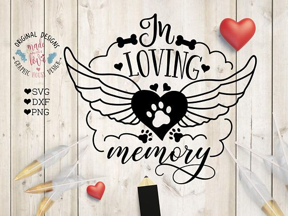 Pet Memorial SVG In Loving Memory Cut File in SVG DXF PNG, Dog Memorial Cut File and Printable.