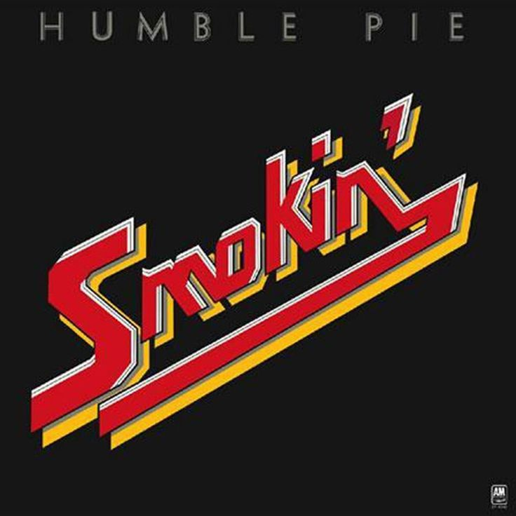 Humble Pie Smokin' on 180g LP Humble Pie's 1972 album Smokin' peaked at #6 on the U.S. Billboard 200 album charts. The first post-Peter Frampton release from the group finds Steve Marriott taking over
