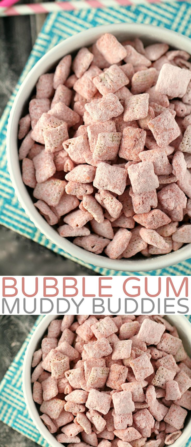 Bubble Gum Muddy Buddies - Life Love Liz www.lifeloveliz.com/ bubble-gum-muddy-buddies Bubble Gum Muddy Buddies are an addictive snack perfect for kids birthday parties or just for a little nostalgia!