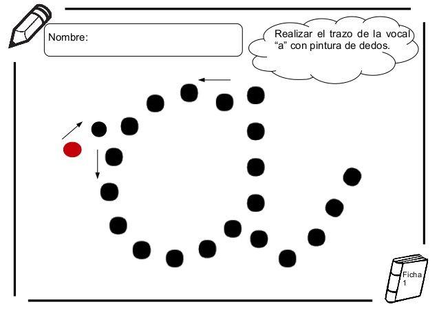 """Realizar el trazo de la vocal""""a"""" con pintura de dedos.Nombre:Ficha1"""